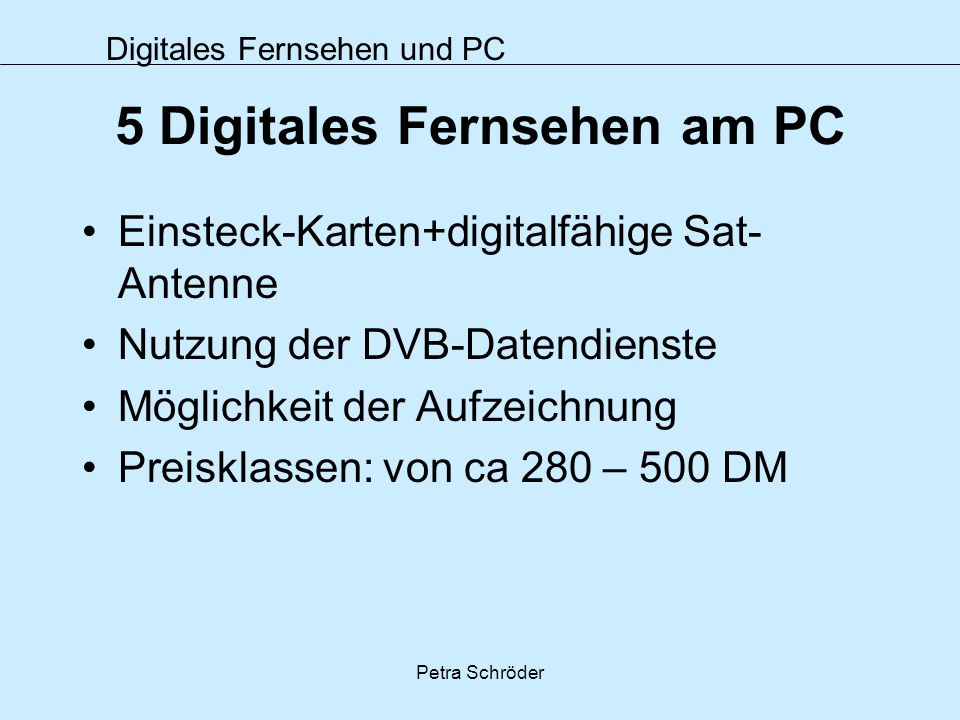 5 Digitales Fernsehen am PC