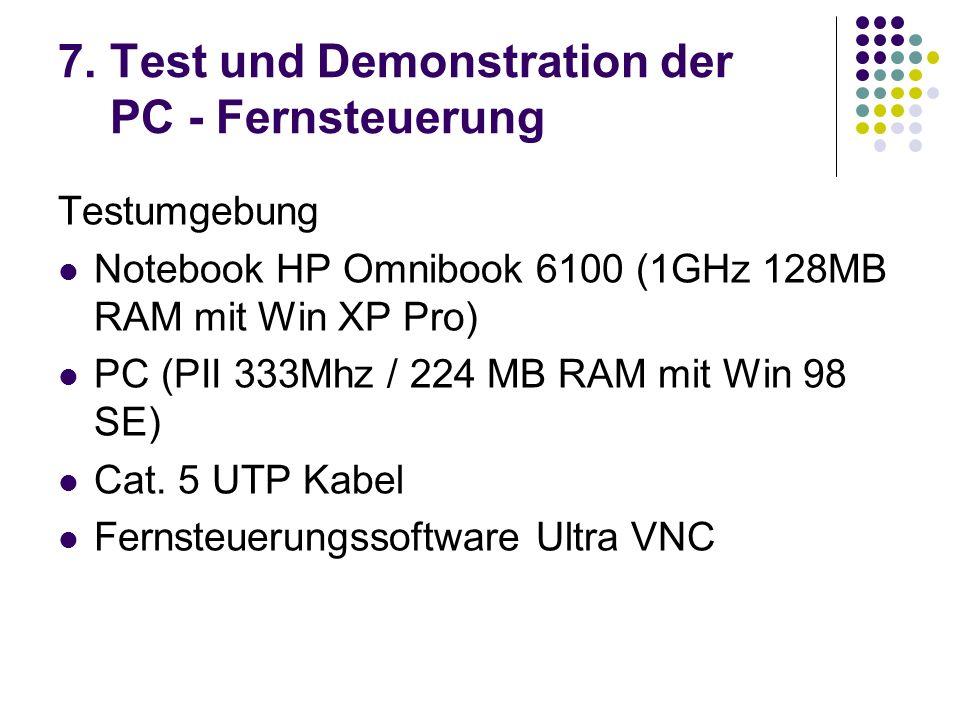 7. Test und Demonstration der PC - Fernsteuerung