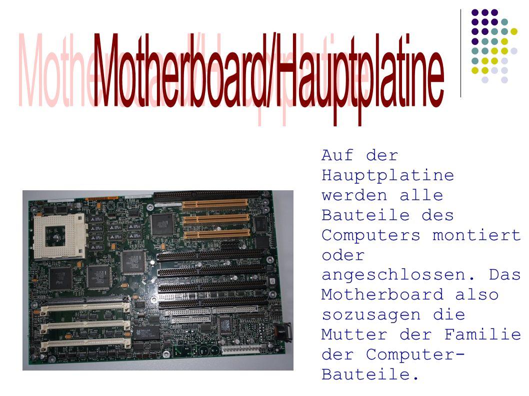Motherboard/Hauptplatine