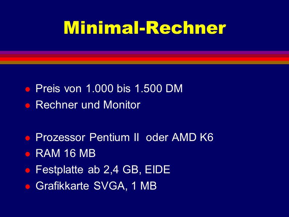 Minimal-Rechner Preis von 1.000 bis 1.500 DM Rechner und Monitor