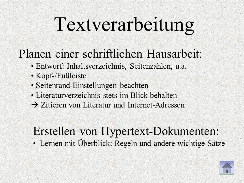 Textverarbeitung Planen einer schriftlichen Hausarbeit: