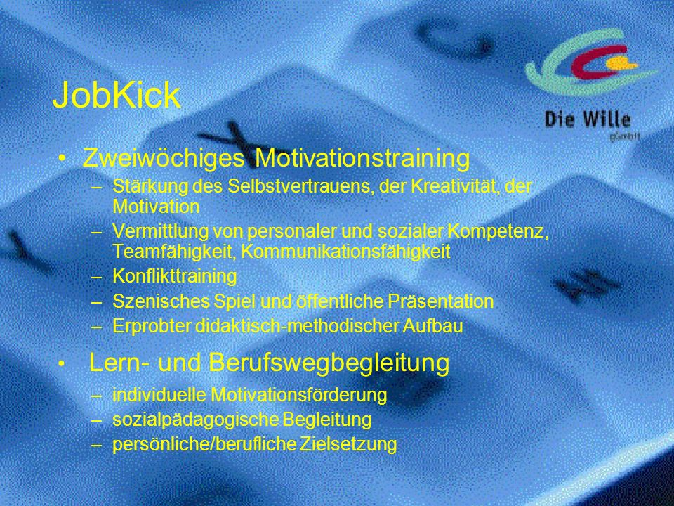 JobKick Zweiwöchiges Motivationstraining Lern- und Berufswegbegleitung