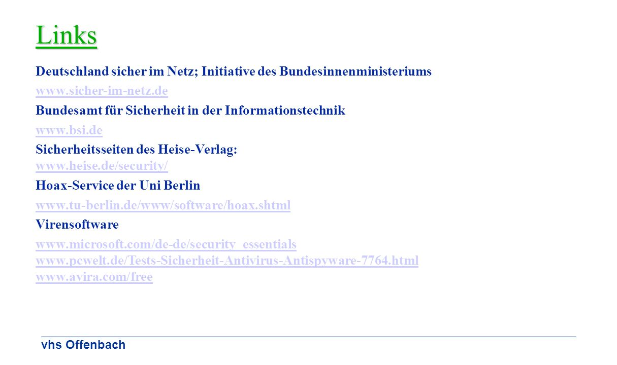 Links Deutschland sicher im Netz; Initiative des Bundesinnenministeriums. www.sicher-im-netz.de.