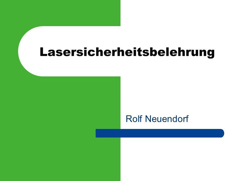Lasersicherheitsbelehrung