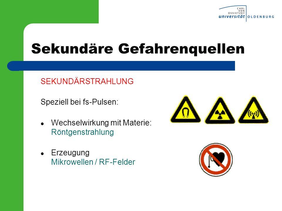 Sekundäre Gefahrenquellen