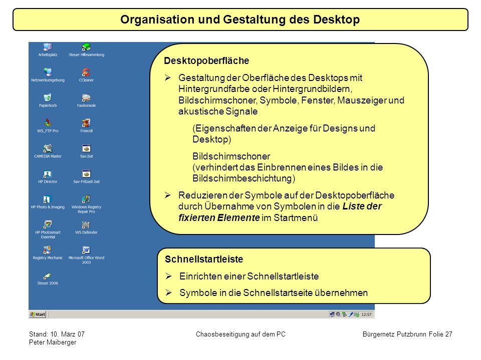 Organisation und Gestaltung des Desktop