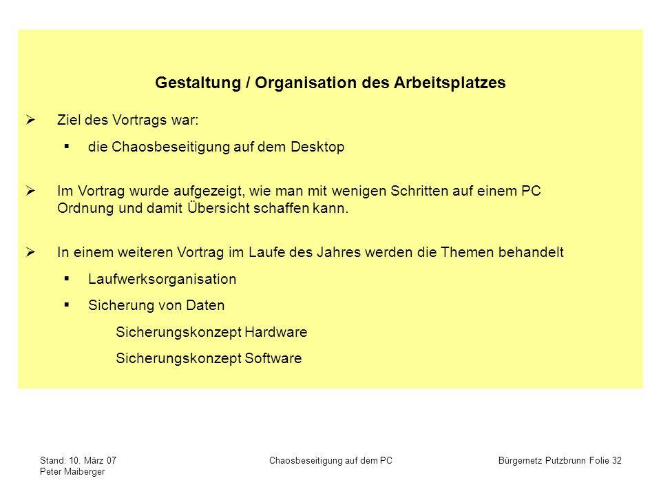 Gestaltung / Organisation des Arbeitsplatzes