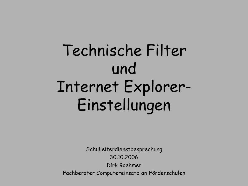 Technische Filter und Internet Explorer-Einstellungen