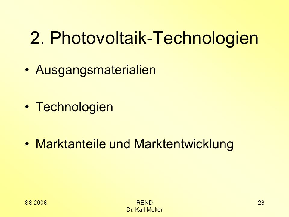 2. Photovoltaik-Technologien