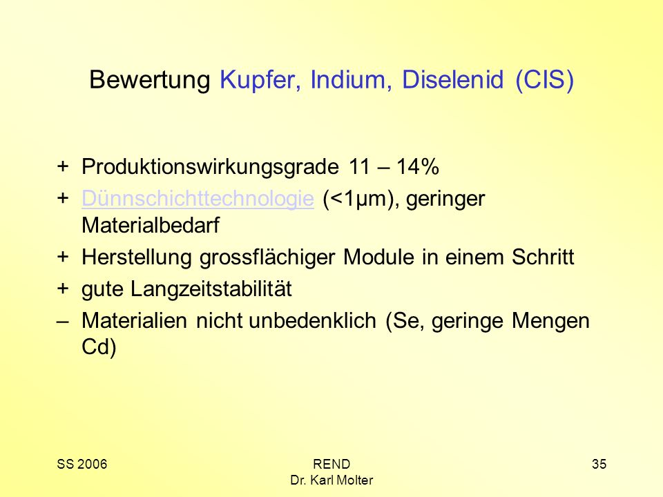 Bewertung Kupfer, Indium, Diselenid (CIS)