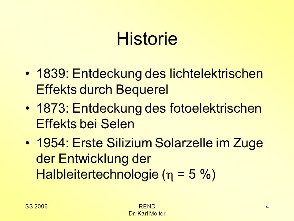 Historie 1839: Entdeckung des lichtelektrischen Effekts durch Bequerel