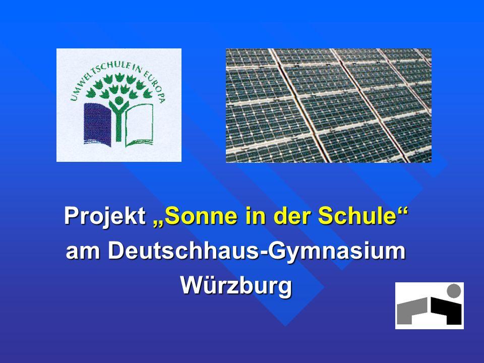 """Projekt """"Sonne in der Schule am Deutschhaus-Gymnasium Würzburg"""