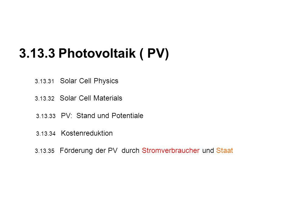 3.13.3 Photovoltaik ( PV) 3.13.31 Solar Cell Physics