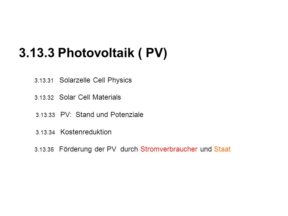 3.13.3 Photovoltaik ( PV) 3.13.31 Solarzelle Cell Physics