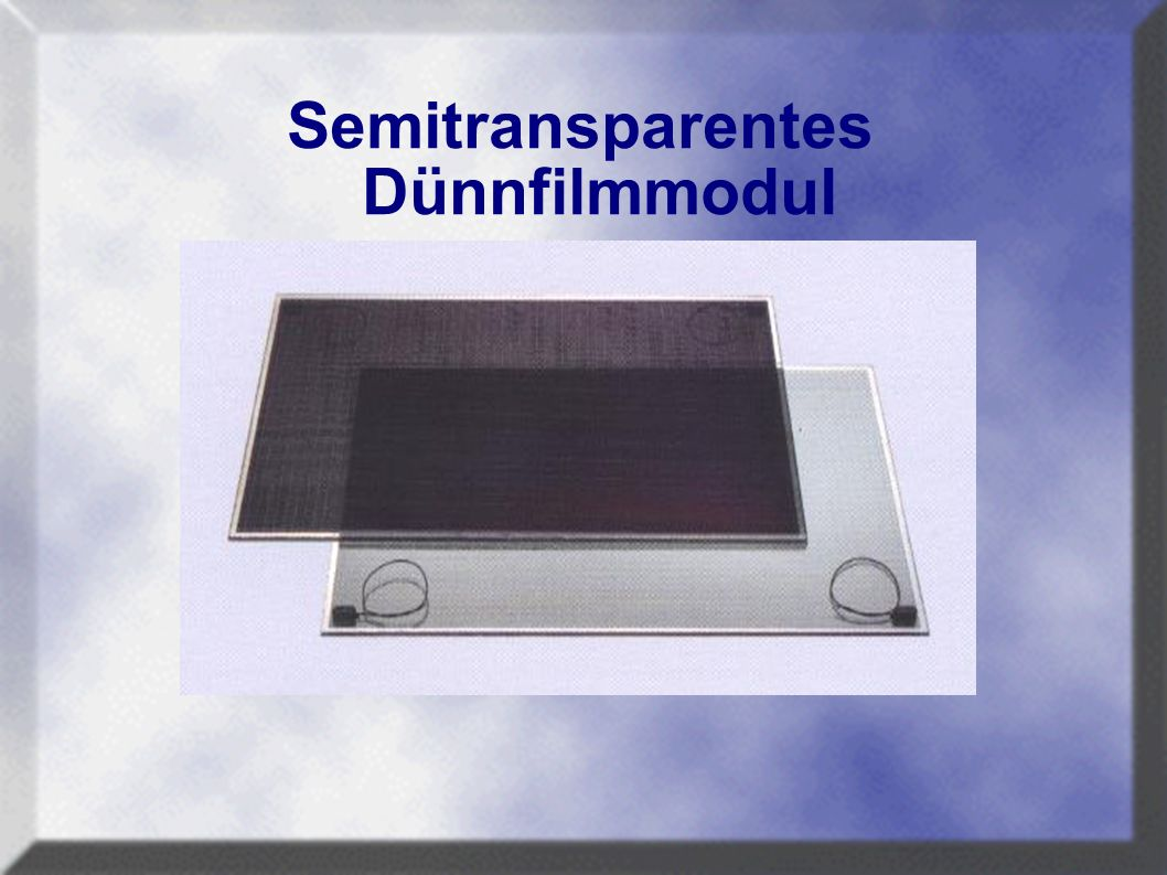 Semitransparentes Dünnfilmmodul