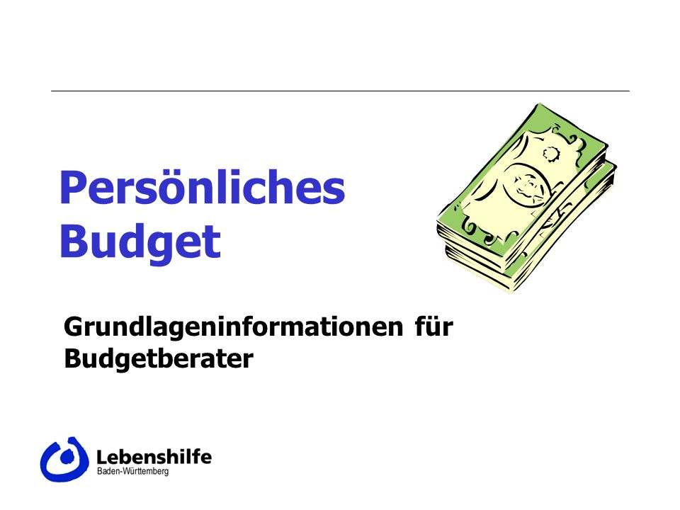 Grundlageninformationen für Budgetberater