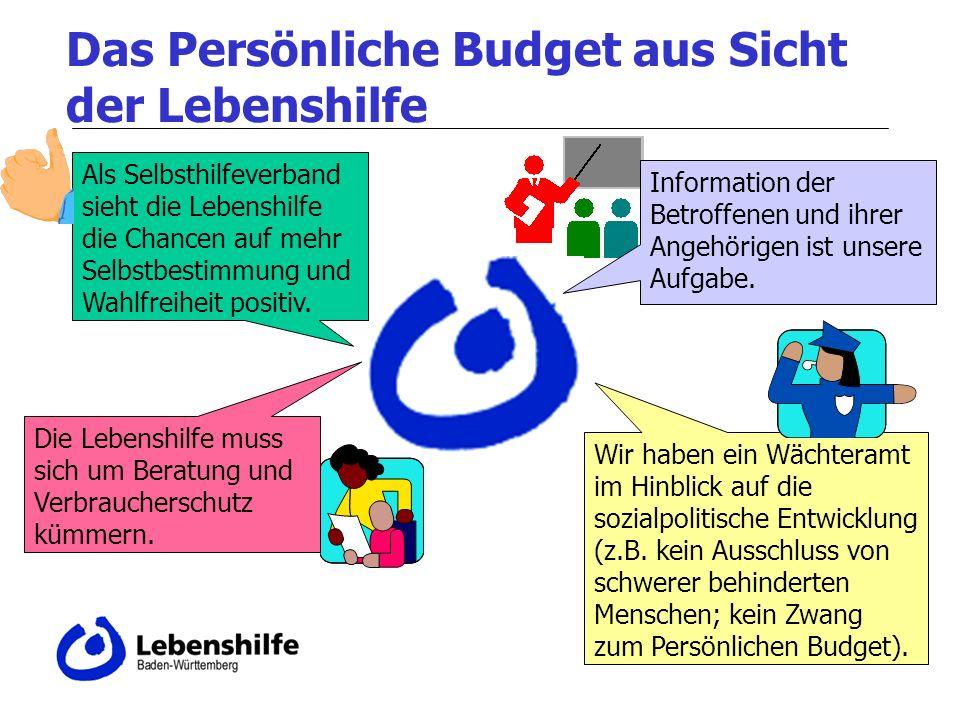 Das Persönliche Budget aus Sicht der Lebenshilfe