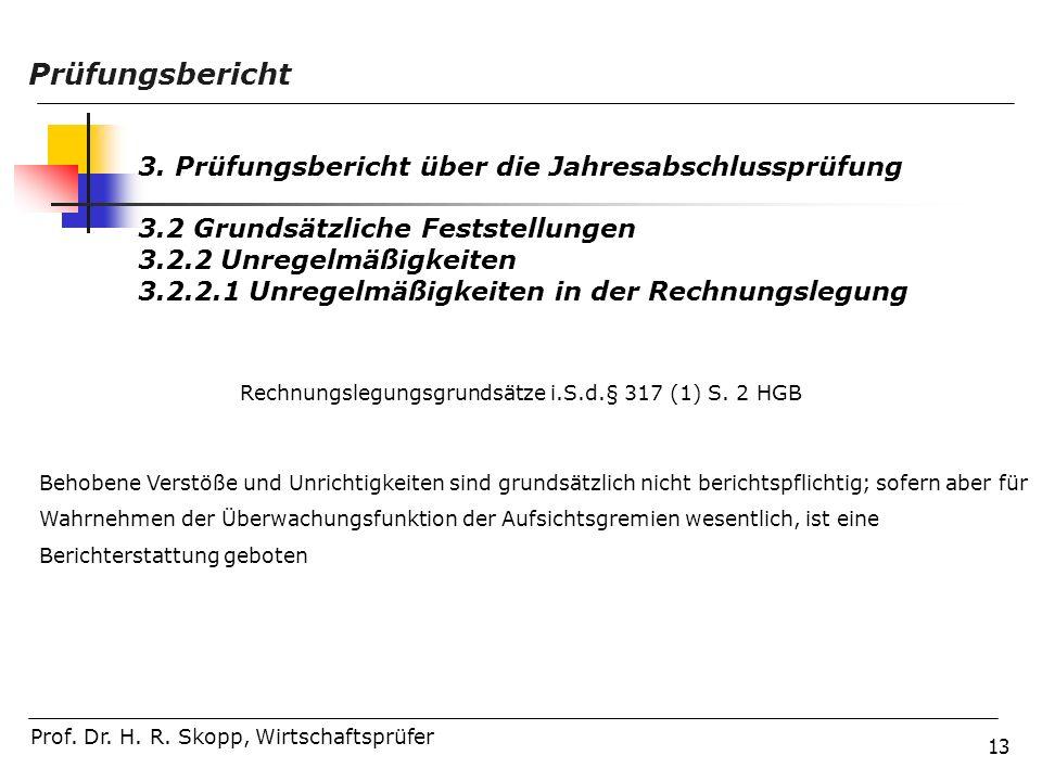 Rechnungslegungsgrundsätze i.S.d.§ 317 (1) S. 2 HGB
