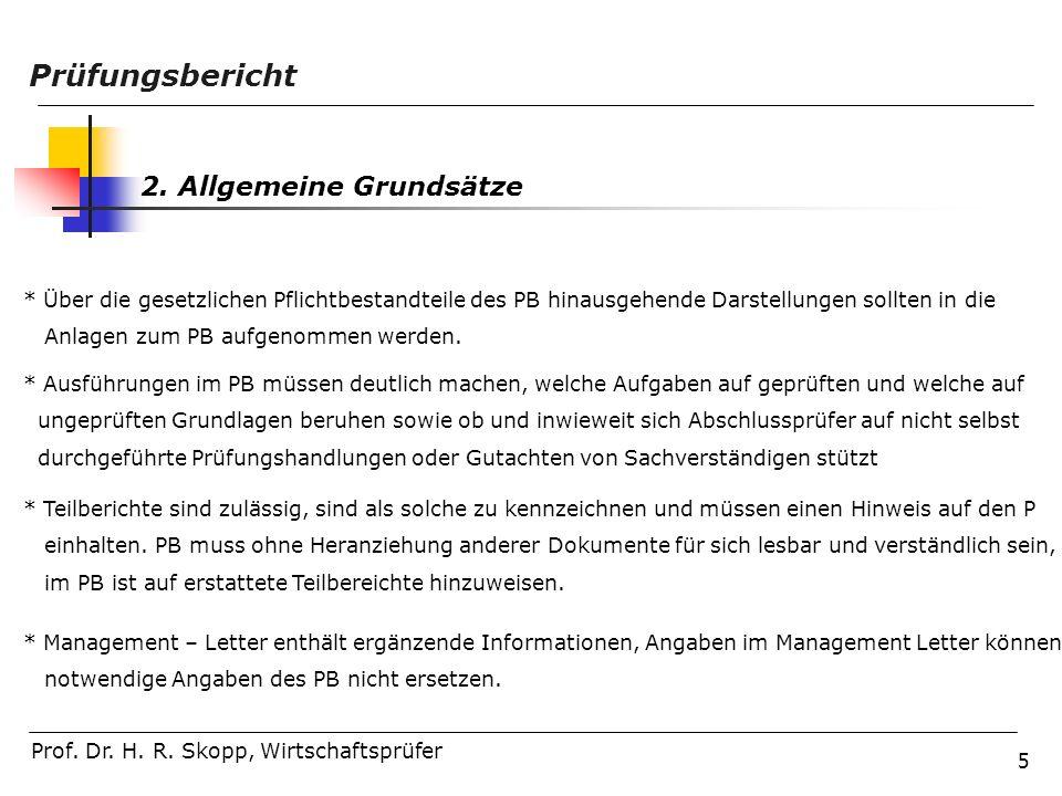 Prüfungsbericht 2. Allgemeine Grundsätze