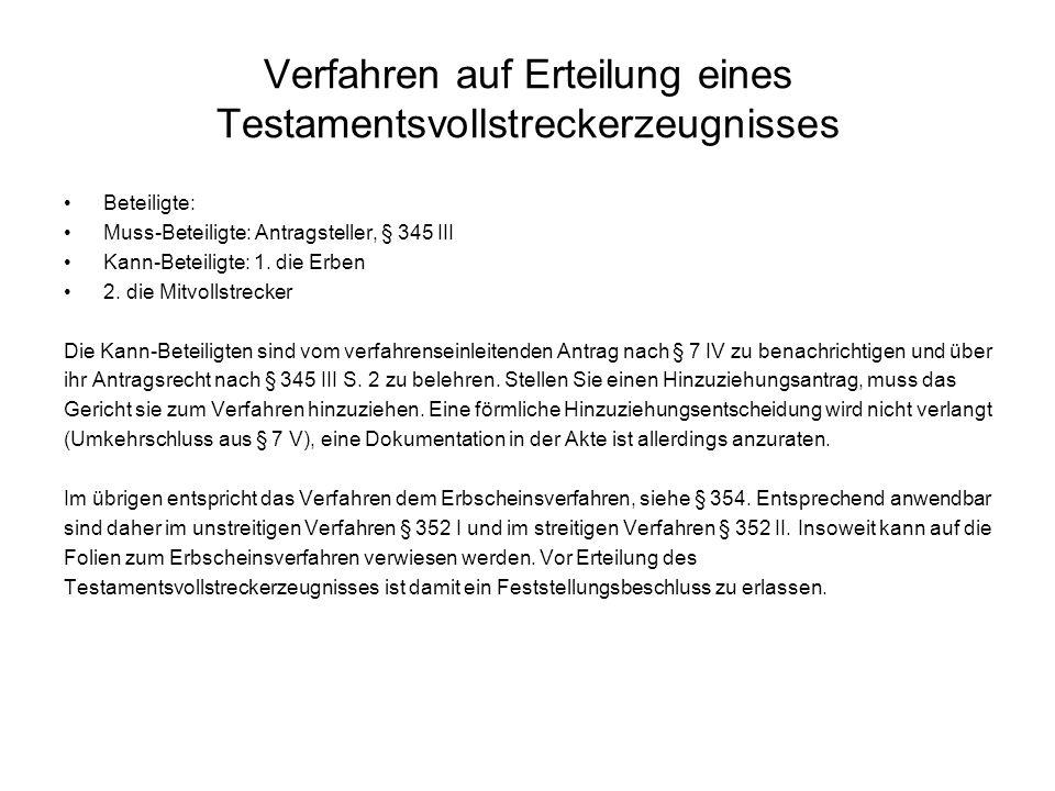 Verfahren auf Erteilung eines Testamentsvollstreckerzeugnisses