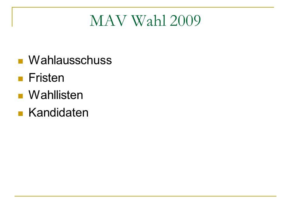 MAV Wahl 2009 Wahlausschuss Fristen Wahllisten Kandidaten