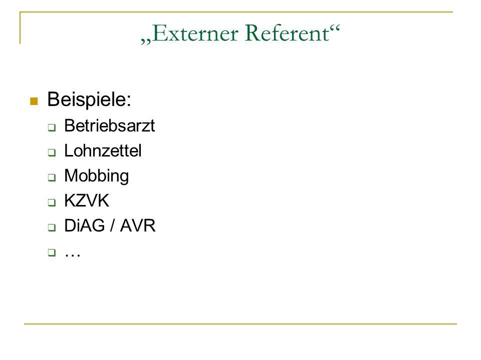 """""""Externer Referent Beispiele: Betriebsarzt Lohnzettel Mobbing KZVK"""