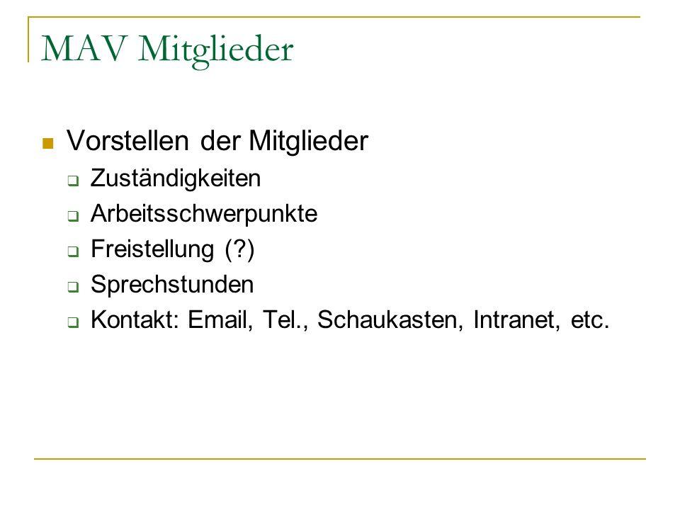 MAV Mitglieder Vorstellen der Mitglieder Zuständigkeiten