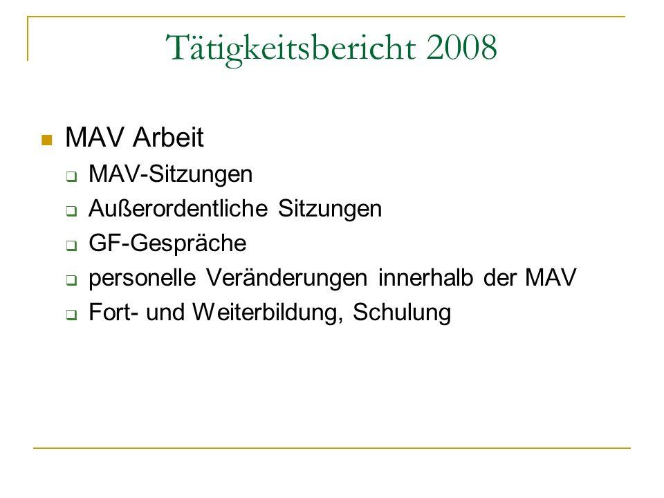 Tätigkeitsbericht 2008 MAV Arbeit MAV-Sitzungen