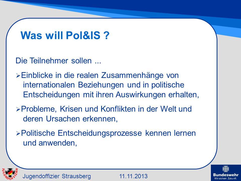 Was will Pol&IS Die Teilnehmer sollen ...