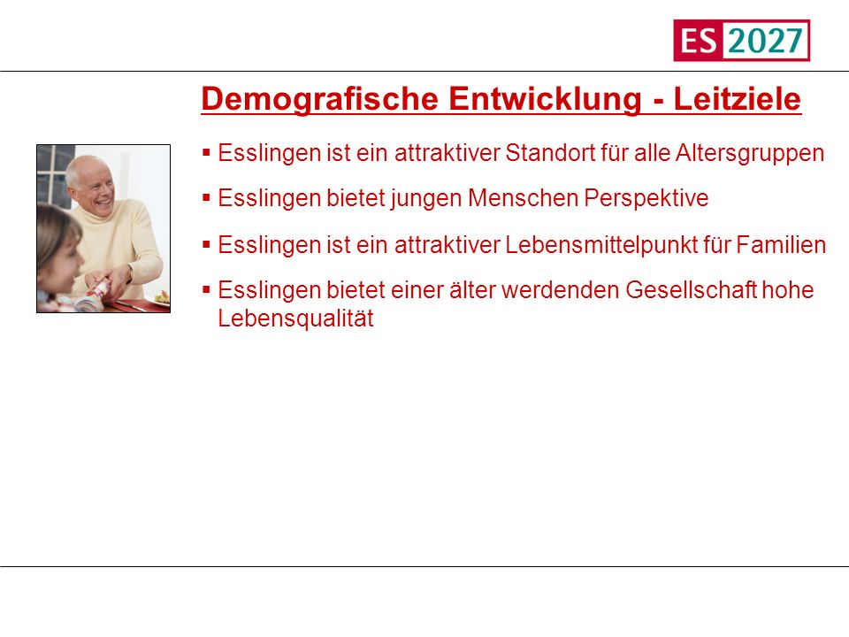 Demografische Entwicklung - Leitziele