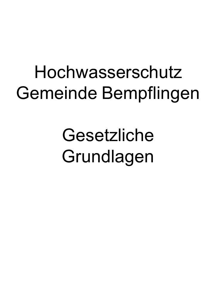 Hochwasserschutz Gemeinde Bempflingen Gesetzliche Grundlagen