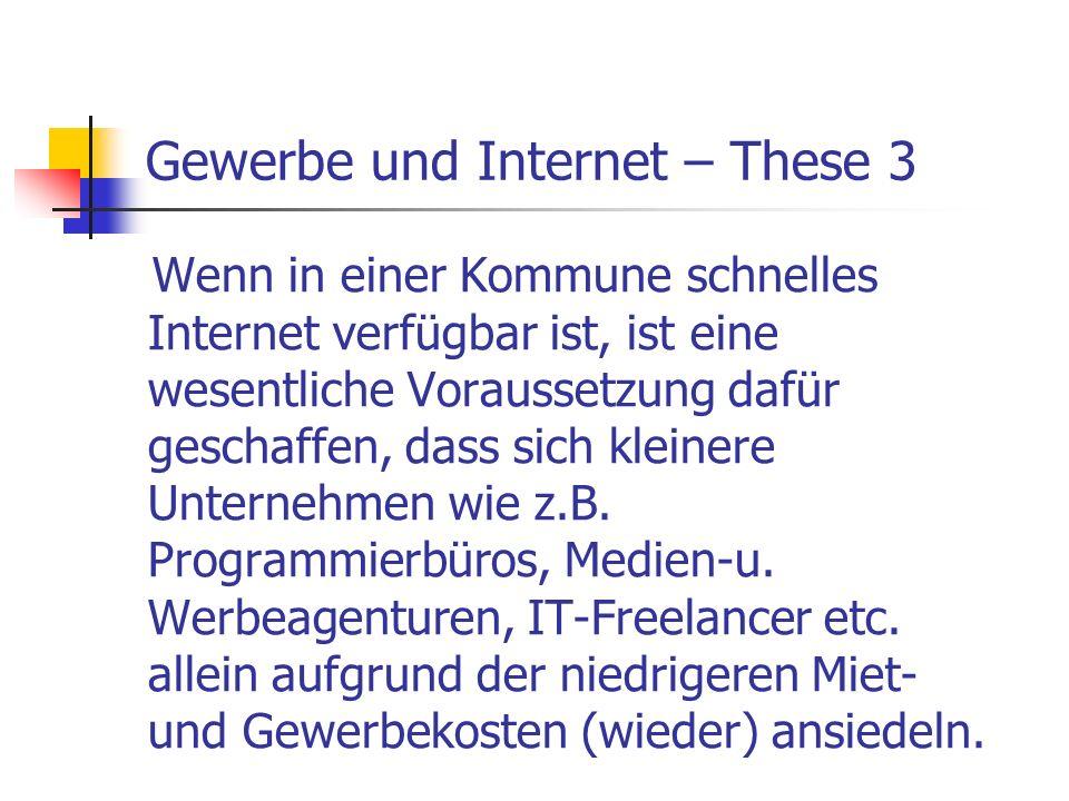 Gewerbe und Internet – These 3