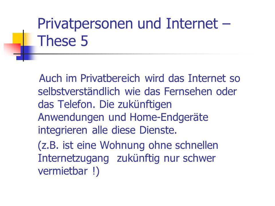 Privatpersonen und Internet –These 5