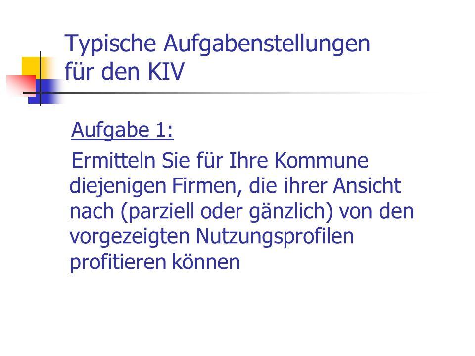 Typische Aufgabenstellungen für den KIV