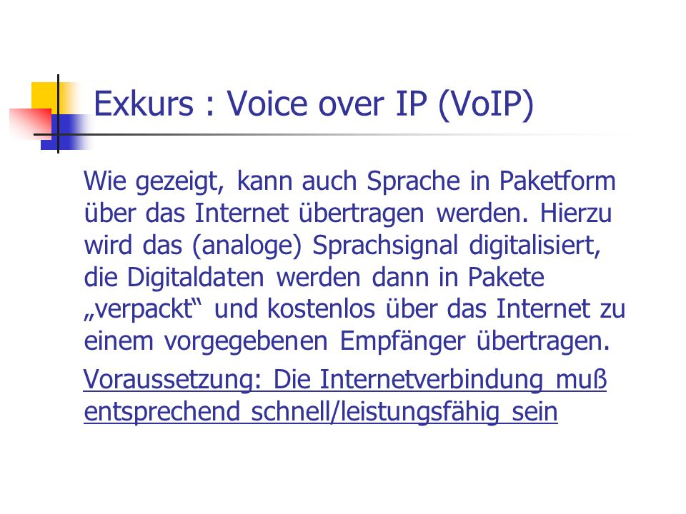 Exkurs : Voice over IP (VoIP)