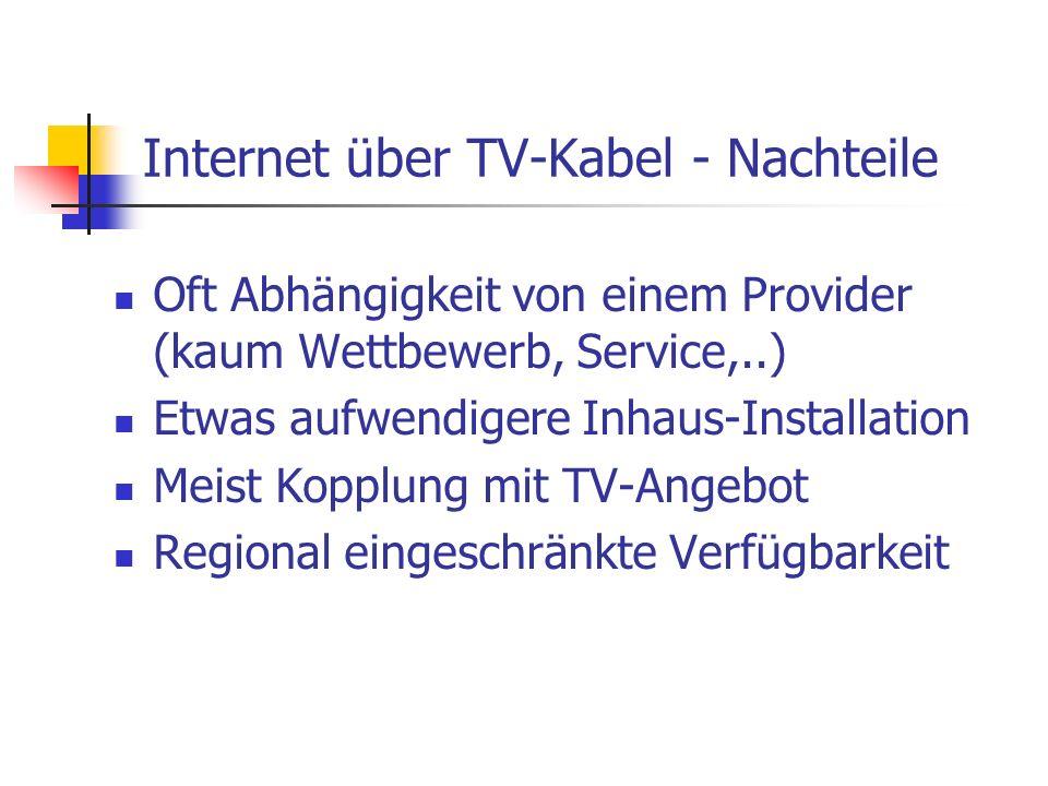Internet über TV-Kabel - Nachteile