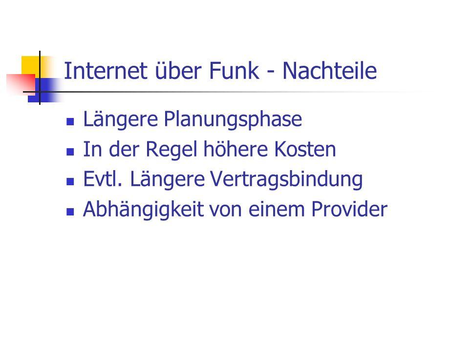 Internet über Funk - Nachteile