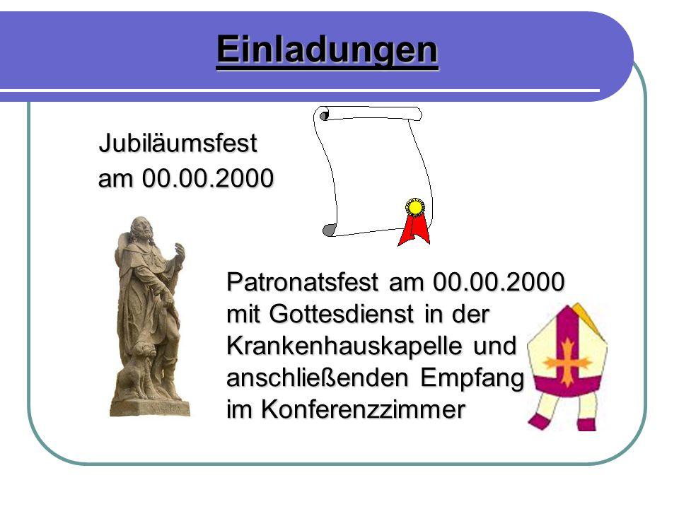 Einladungen am 00.00.2000 Patronatsfest am 00.00.2000