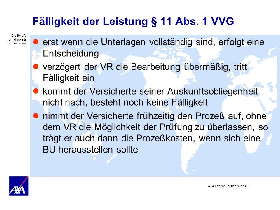 Fälligkeit der Leistung § 11 Abs. 1 VVG