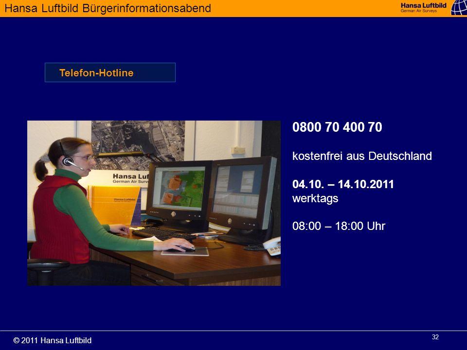 0800 70 400 70 kostenfrei aus Deutschland 04.10. – 14.10.2011 werktags