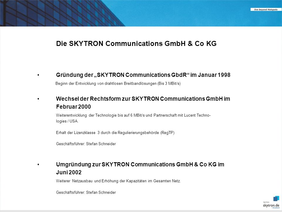 Die SKYTRON Communications GmbH & Co KG