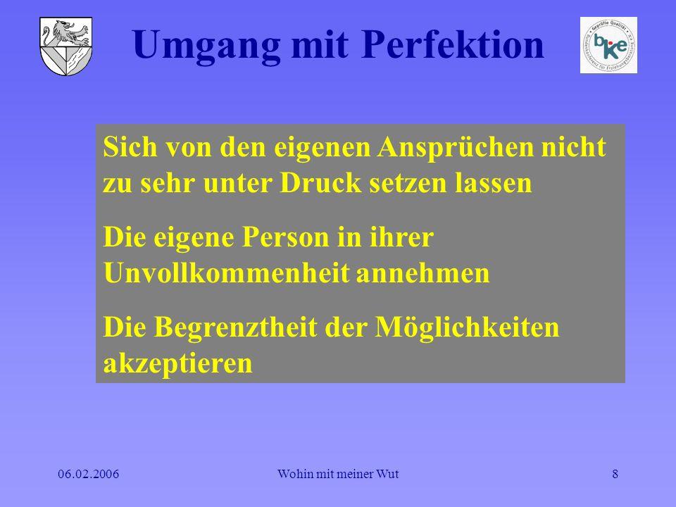 Umgang mit Perfektion Sich von den eigenen Ansprüchen nicht zu sehr unter Druck setzen lassen. Die eigene Person in ihrer Unvollkommenheit annehmen.