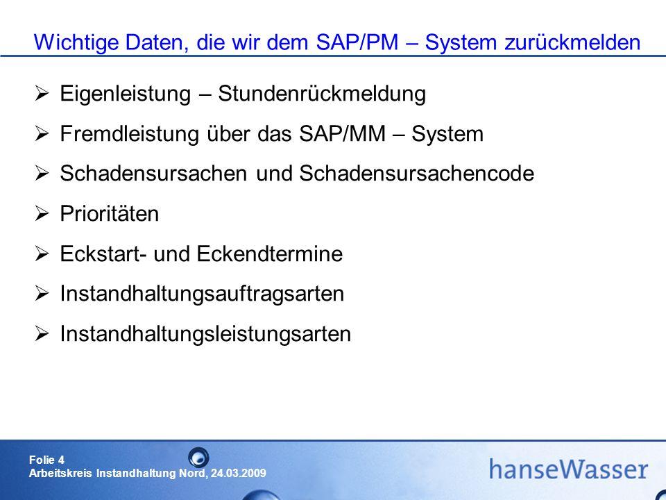 Wichtige Daten, die wir dem SAP/PM – System zurückmelden