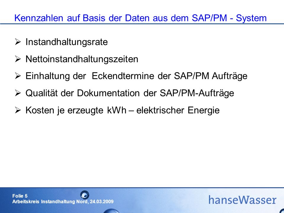 Kennzahlen auf Basis der Daten aus dem SAP/PM - System