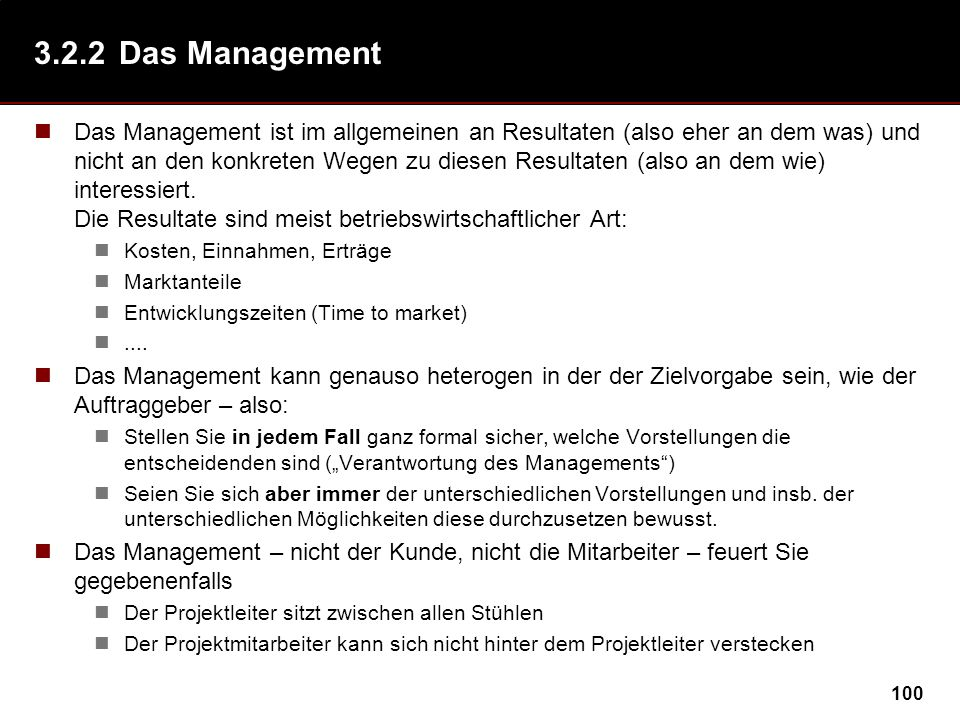 3.2.2 Das Management