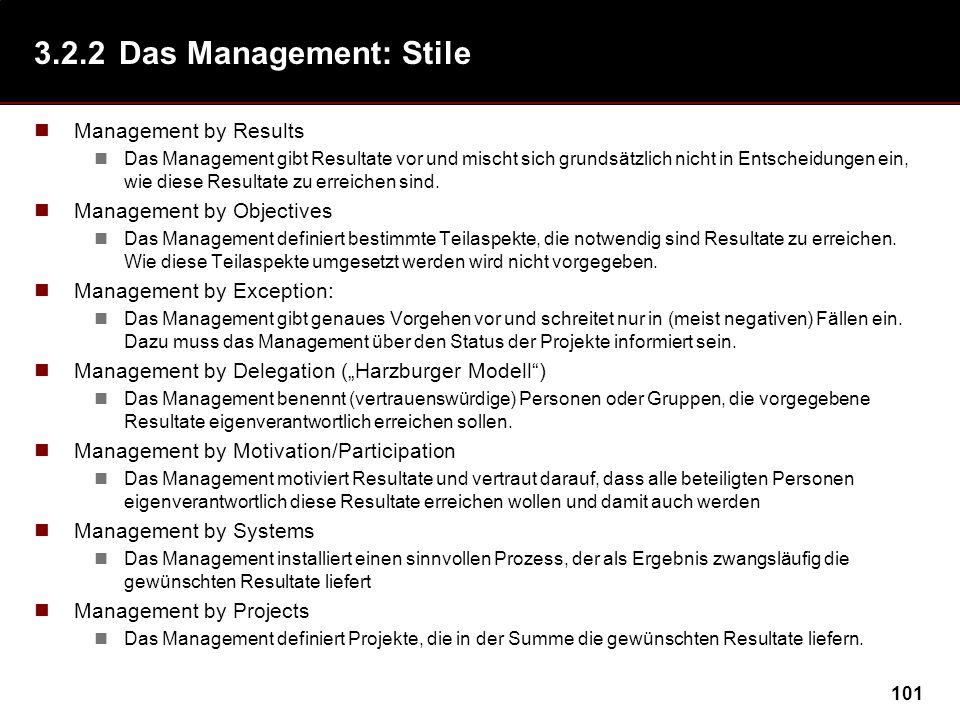 3.2.2 Das Management: Stile Management by Results