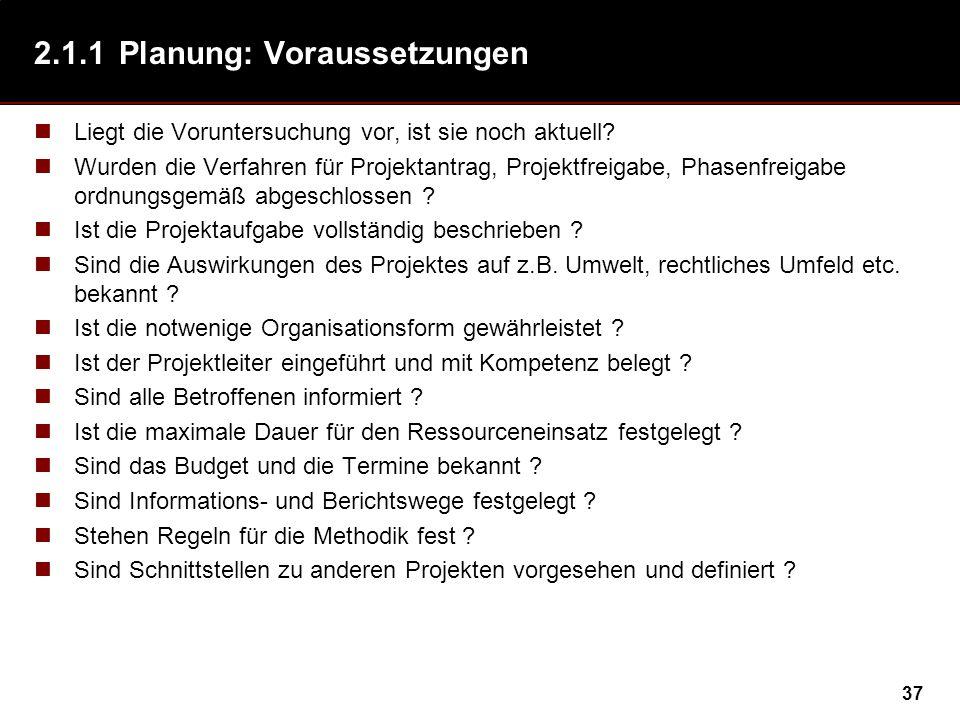 2.1.1 Planung: Voraussetzungen