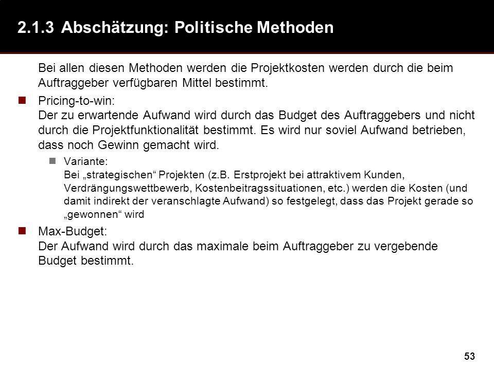 2.1.3 Abschätzung: Politische Methoden