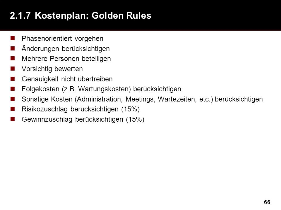2.1.7 Kostenplan: Golden Rules