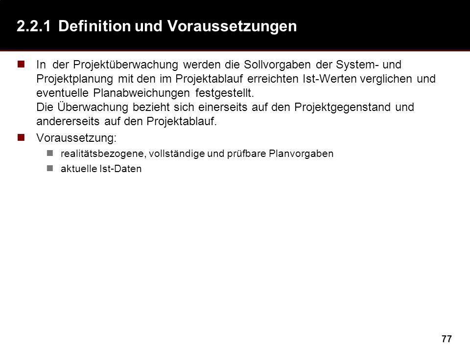 2.2.1 Definition und Voraussetzungen